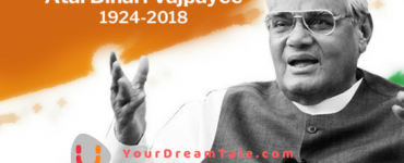 Atal Bihari Vajpayee's Dream Life Journey, YourDreamTale.com