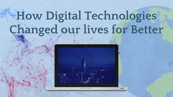How Digital Technologies changed our lives for Better and fulfilling dreams,YourDreamTale.com