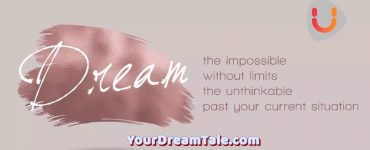 The limits of our dreams, Yourdreamtale.com