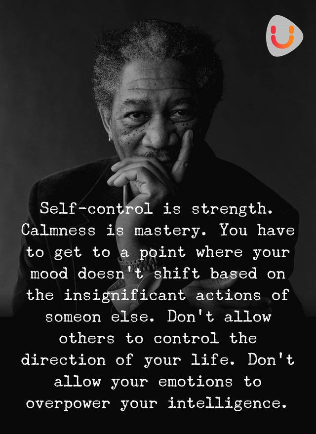Self-control is strength, Yourdreamtale.com