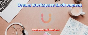Dream Organization Culture & Ideal Employee Behavior, Yourdreamtale.com