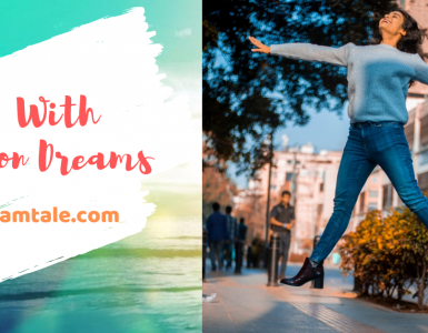 Girl with million dreams, Yourdreamtale.com