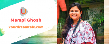 Mampi Ghosh's dream tale to express every express through words, Yourdreamtale.com