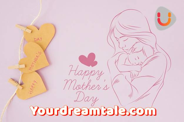 Happy Mother's day 2019, Yourdreamtale.com