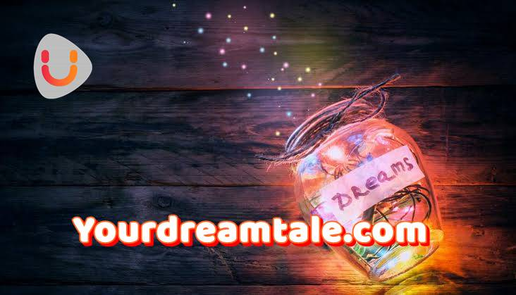 Dream doesn't have an expiration date, Yourdreamtale.com