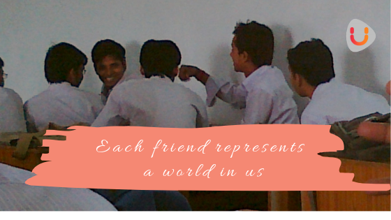 Each friend represents a world in us, Yourdreamtale.com