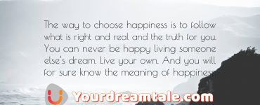 Happiness is Dream work, yourdreamtale.com