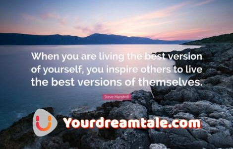 Become the best version of yourself, Yourdreamtale.com