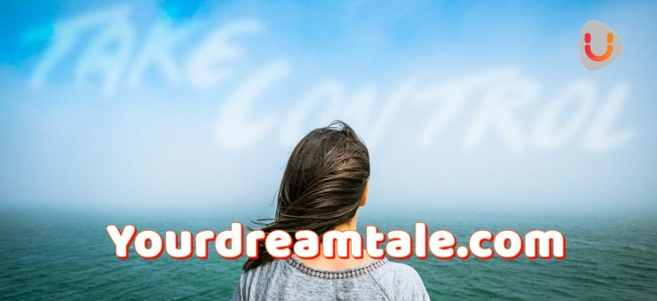 Your decisions are what you are today, Yourdreamtale.com